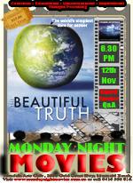 Beautiful Truth - Documentary Monday Night Movies