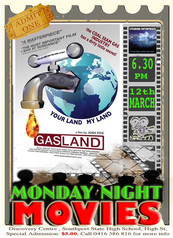 Gasland - Documentary Monday Night Movies